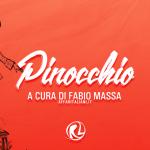 Pinocchio a cura di Fabio Massa